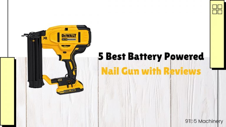 5 Best Battery Powered Nail Gun with Reviews