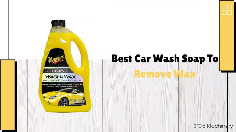 Best Car Wash Soap To Remove Wax